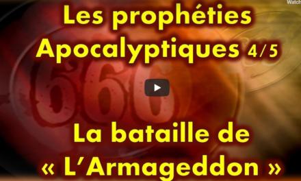 La Bataille de l'Armageddon (Série prophéties Apocalyptiques partie 4 sur 5)