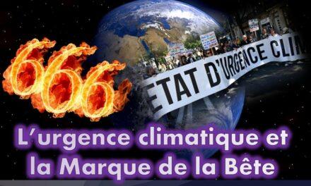 L'urgence climatique et la Marque de la Bête (Série prophéties Apocalyptiques partie 2 sur 5)