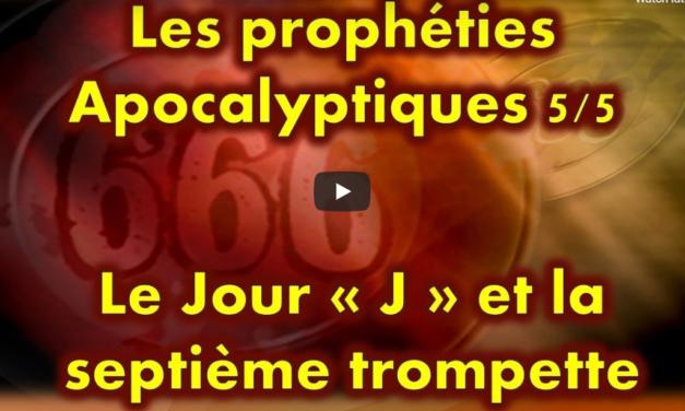 Le jour « J » et la Septième trompette (Série prophéties Apocalyptiques partie 5 sur 5)