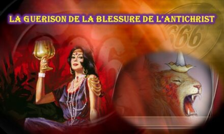 LA BLESSURE DE L'ANTICHRIST– La fin provisoire de la période de suprématie de l'antichrist