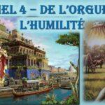 Daniel 4 – De l'orgueil à l'humilité