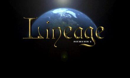 Lineage (en Français) – Voyage jusqu'aux Origines de la Foi