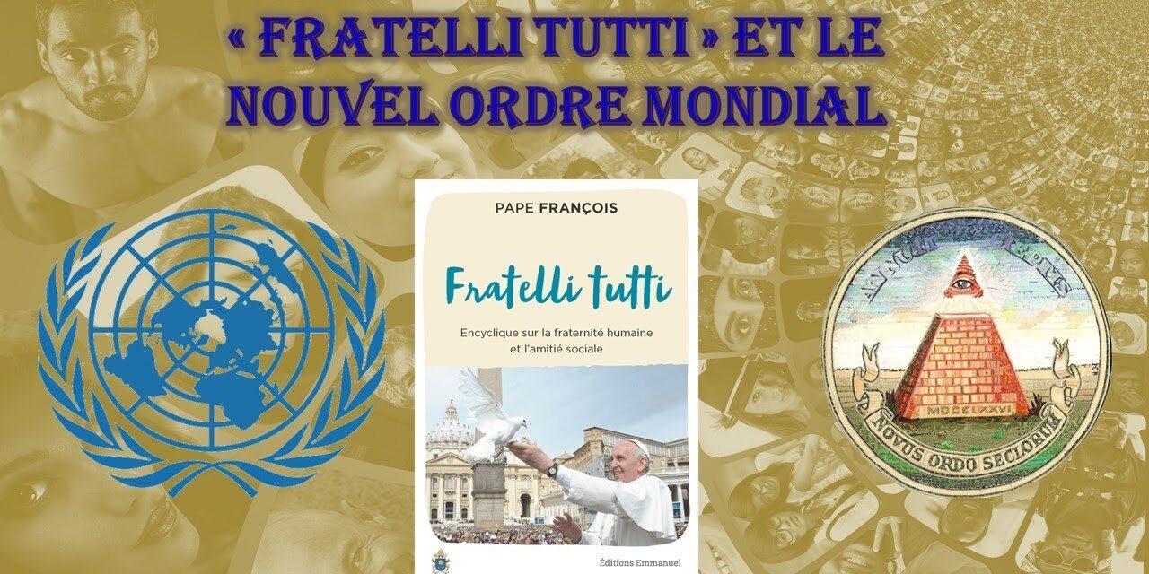 «Fratelli Tutti» et le Nouvel Ordre Mondial