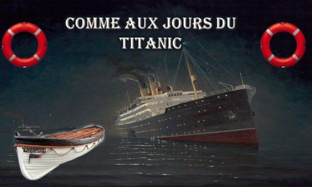 Comme aux jours du Titanic